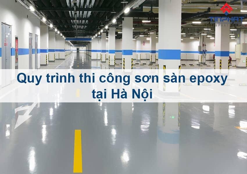 Sơn Epoxy Tín Phát cac-buoc-thi-cong-son-san-epoxy-tai-ha-noi