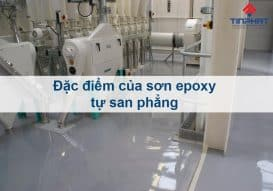 Sơn Epoxy Tín Phát dac-diem-son-epoxy-tu-san-phang-273x191