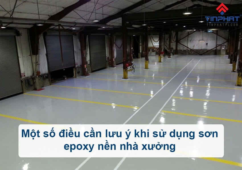 Sơn Epoxy Tín Phát luu-y-khi-thi-cong-son-epoxy-nen-nha-xuong