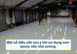 Sơn Epoxy Tín Phát mot-so-luu-y-khi-su-dung-son-epoxy-nen-nha-xuong-273x191