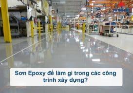 Sơn Epoxy Tín Phát son-epoxy-de-lam-gi-trong-xay-dung-273x191