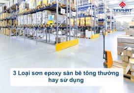 Sơn Epoxy Tín Phát son-epoxy-san-be-tong-thuong-hay-duoc-su-dung-273x191