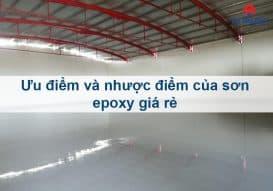 Sơn Epoxy Tín Phát uu-diem-va-nhuoc-diem-son-epoxy-gia-re-273x191