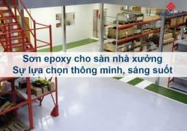 Sơn Epoxy Tín Phát vi-sao-nen-son-epoxy-cho-san-nha-xuong-273x191