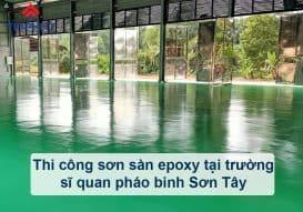 Sơn Epoxy Tín Phát thi-cong-son-san-epoxy-tai-truong-si-quan-phao-binh-son-tay-273x191