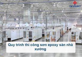 Sơn Epoxy Tín Phát quy-trinh-thi-cong-son-epoxy-san-nha-xuong-273x191
