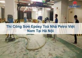 Sơn Epoxy Tín Phát thi-cong-son-epoxy-toa-petro-viet-nam-tai-ha-noi-273x191