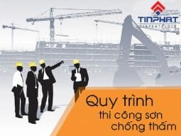 Sơn Epoxy Tín Phát quy-trinh-thi-cong-son-chong-tham-255x191